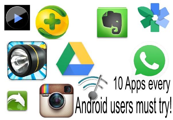 best andrid app everyone must have