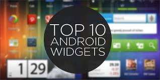 top 10 android widgets