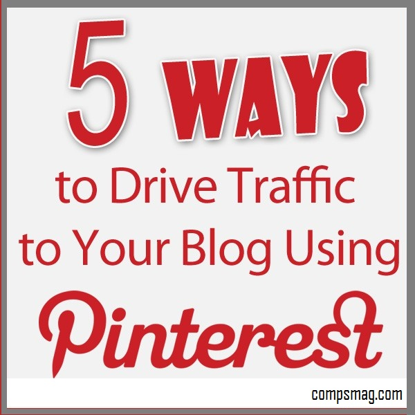 5 Ways How To To Increase Traffic On Pinterest