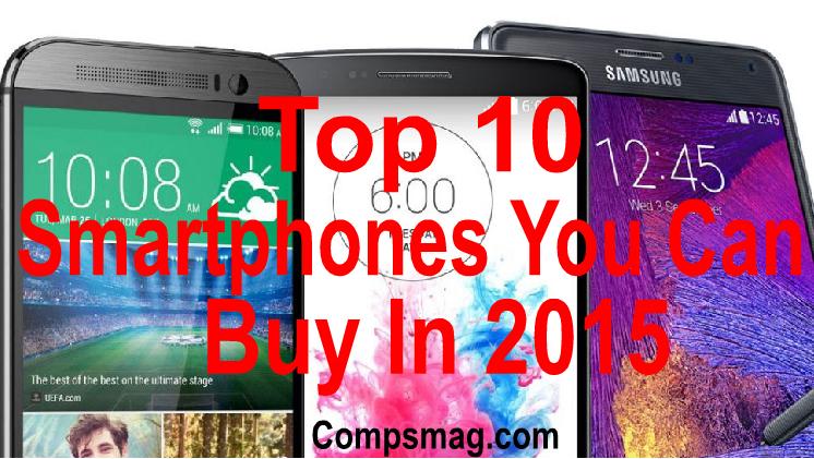 Top 10 Smartphones You Can Buy In 2015