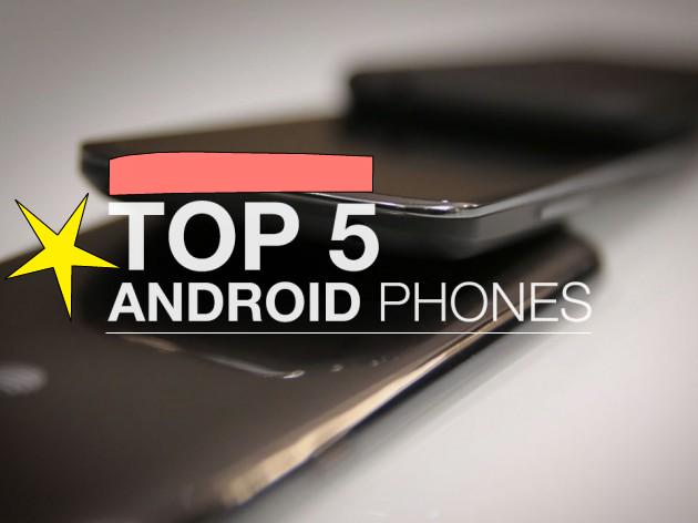 Top 5 Android phones 2015