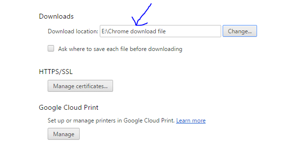 click Change button and choose another location for download files