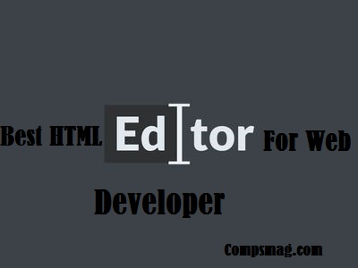 Best HTML editor for web developers