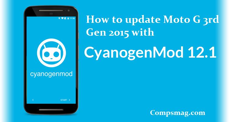 How to update Moto G 3rd Gen 2015 with cyanogen 12.1