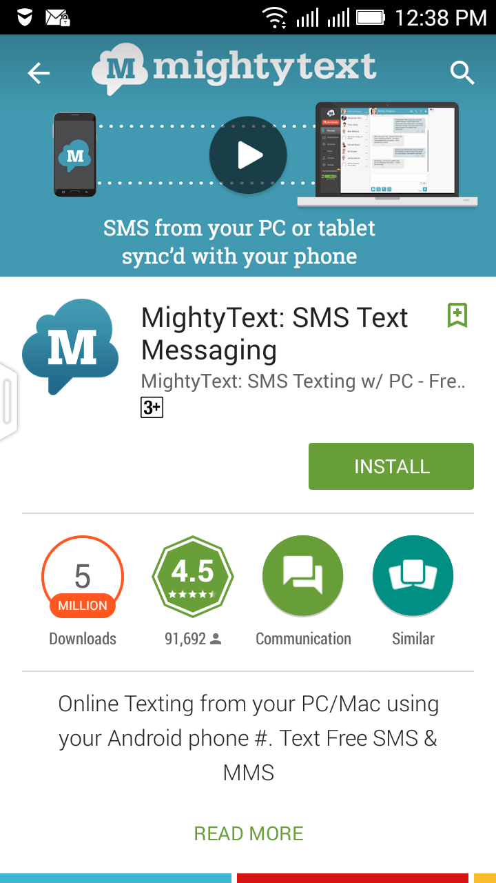 download and install Mighty Text in your android device