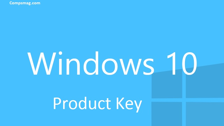 Windows 10 product key compsmag for Window 10 product key