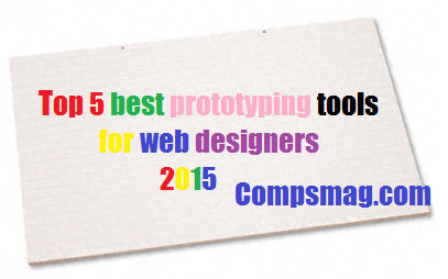 Top 5 best prototyping tools for web designers 2015