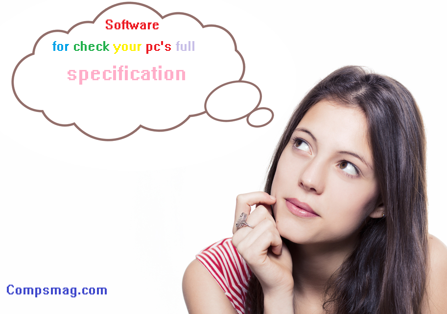 Software for check your pc's full specification 2015