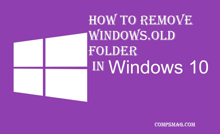 How to remove Windows.old folder in Windows 10