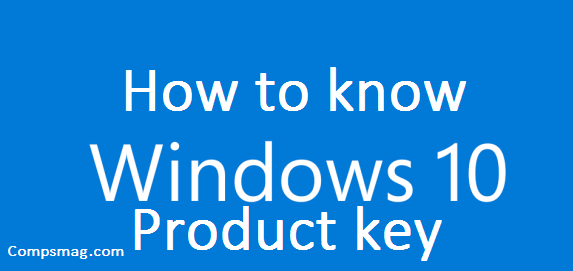 How to know Windows 10 product key