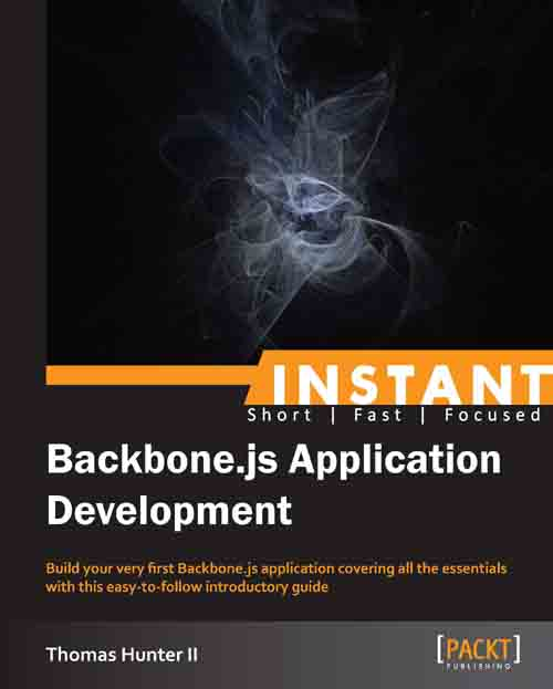 Instant Backbone.js Application Development