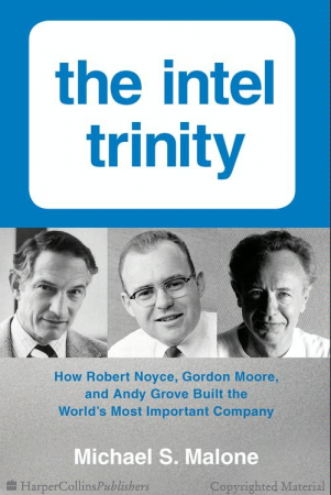 The Intel Trinity- by Michael S. Malone