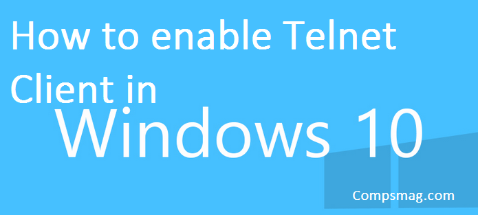 How to enable Telnet Client in Windows 10