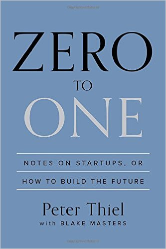 Zero to One Notes on Startups, or How to Build the Future- by Peter Thiel with Blake Masters