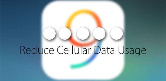 5 easy tips to reduce high data usage on your iPhone in iOS 9