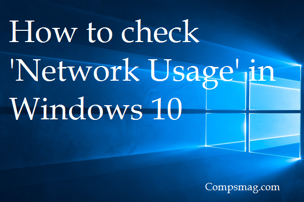 How to check 'Network Usage' in Windows 10