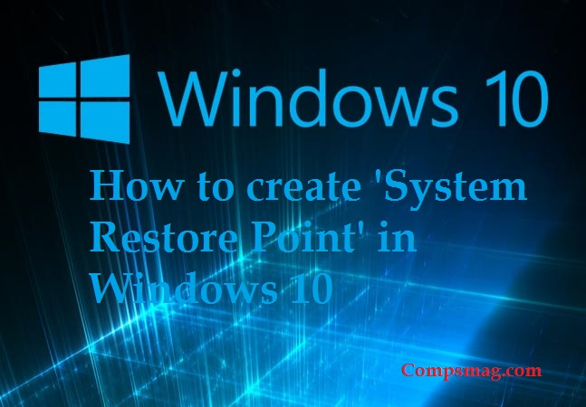 How to create 'System Restore Point' in Windows 10