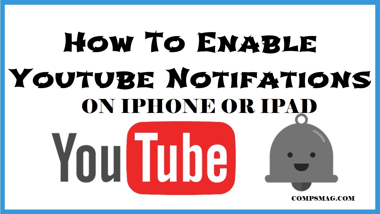 How to enable Youtube notifications on iPhone or iPad
