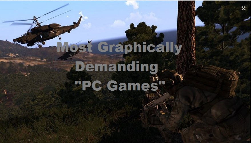 Most Graphically Demanding PC Games 2016