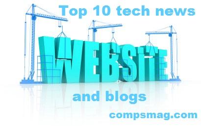 Top 10 tech news websites and blogs