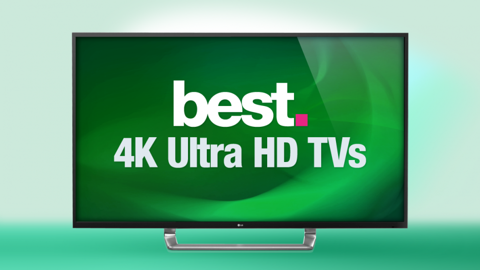 Top ten best 4K TVs