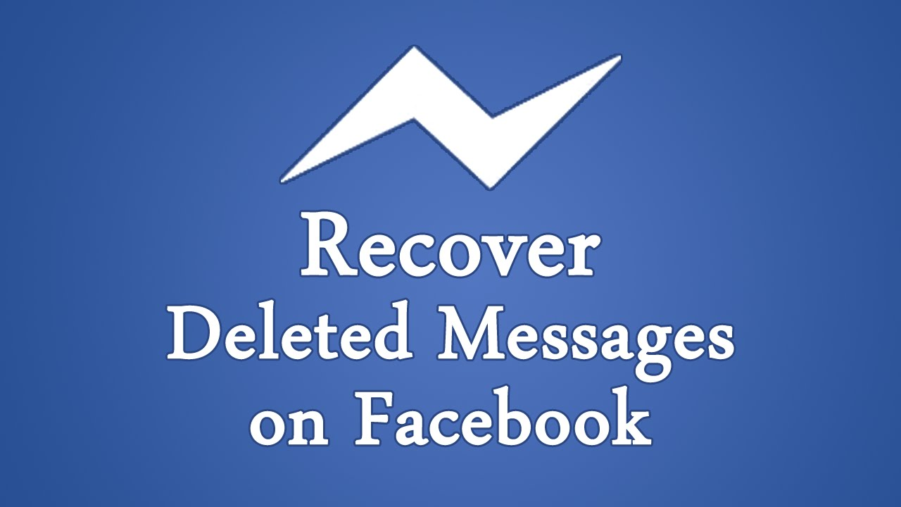 Secrets On How to Recover  Deleted Messages on Facebook