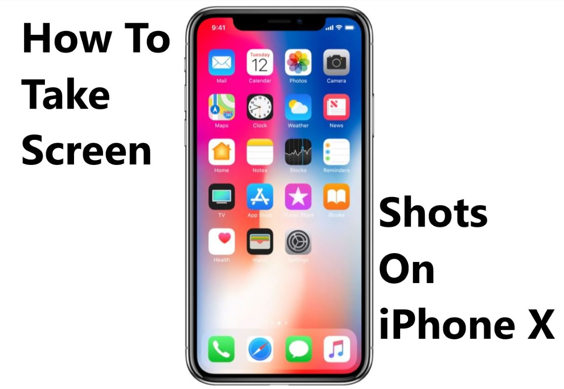 iphone screen capture how to take screenshots on iphone x 3653