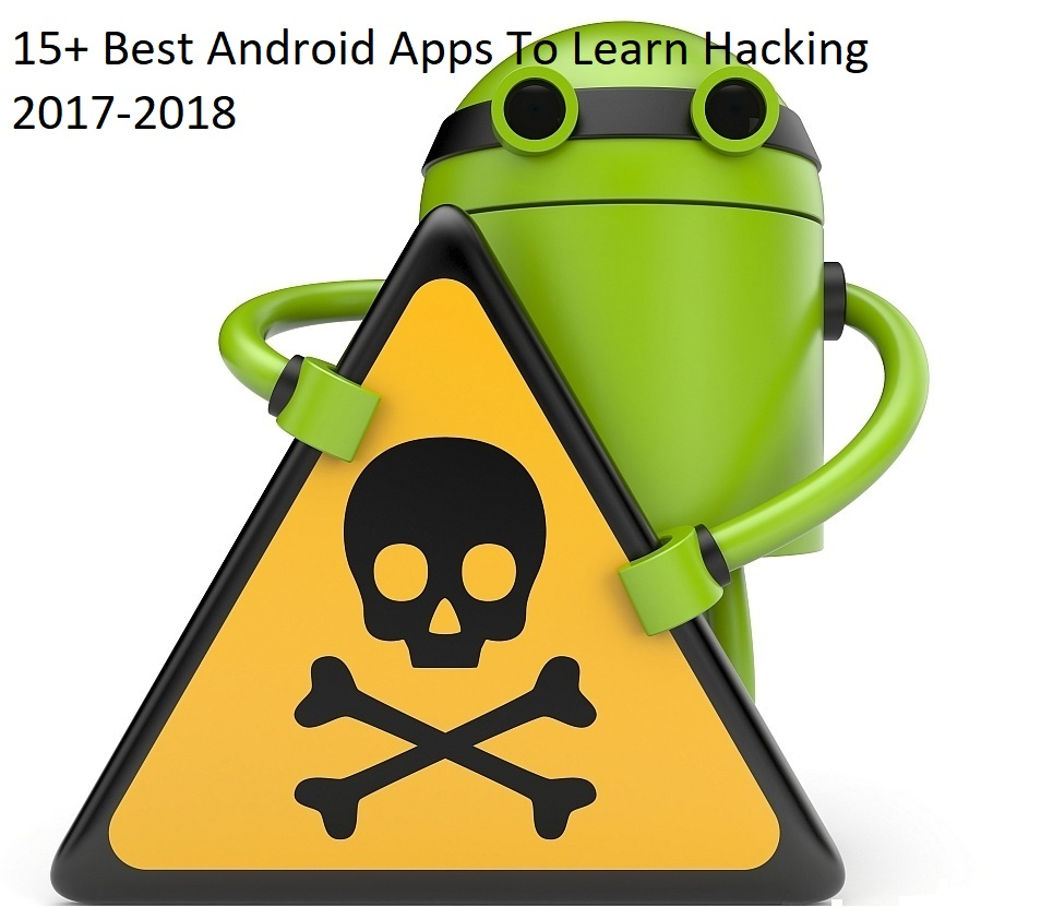 15+ Best Android Apps To Learn Hacking 2017-2018