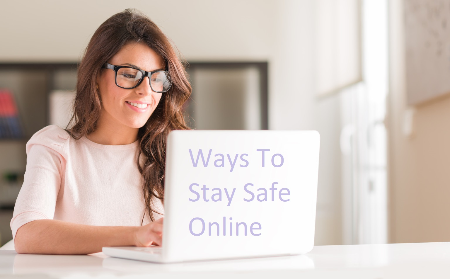 6 Ways To Stay Safe Online