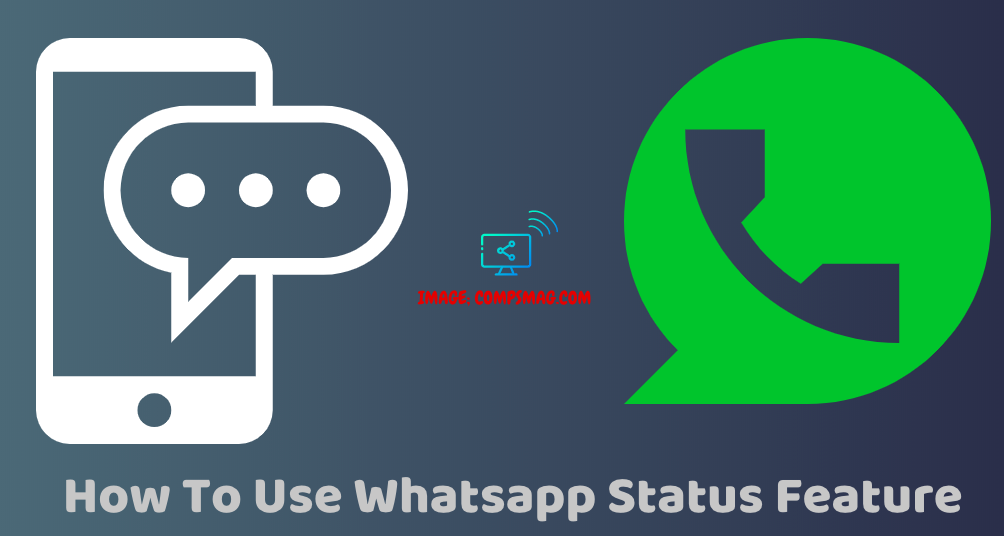 How To Use Whatsapp Status Feature