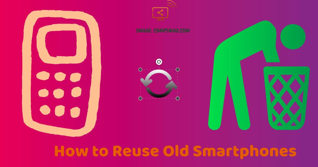 Reuse old smartphones