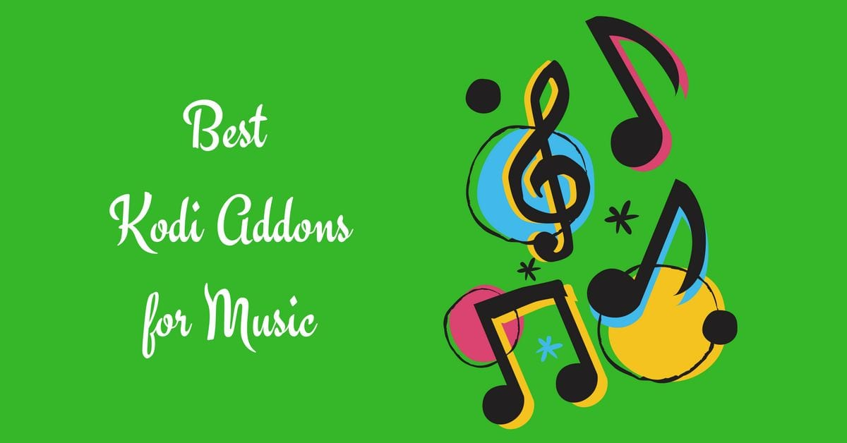 best kodi addons for the streaone of music for free