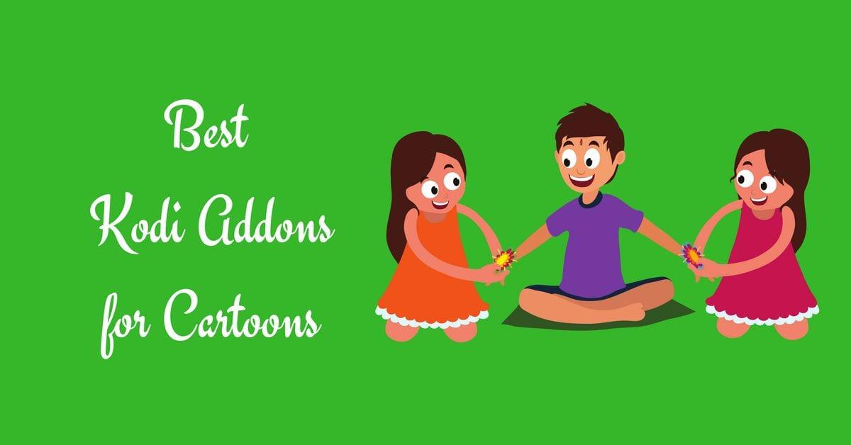 best kodi addons for cartoons