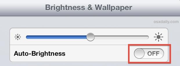 Turn off automatic brightness adjustments on the iPad