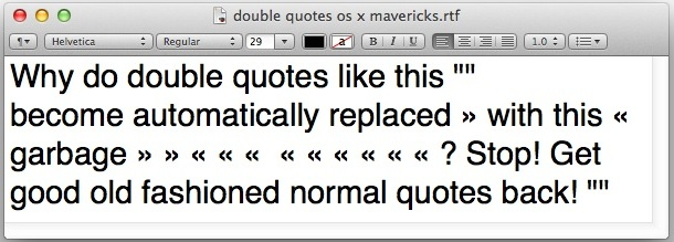 Double quotes automatically replace themselves in Mac OS X Mavericks