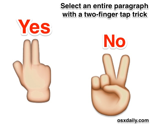 Direct paragraph selection on iPhone with a tap of two fingers trick, keep fingers close together