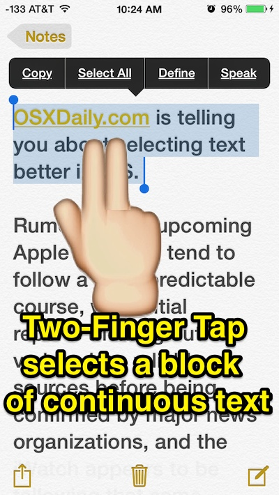Instantly select a paragraph or a large block of text in iOS by tapping with two fingers trick