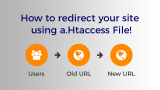 How to Redirect an Entire Website Using HTAccess